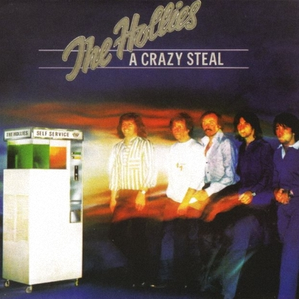 The Hollies - A Crazy Steal (1978)