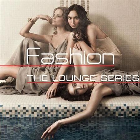 The Lounge Series. Fashion (2012)