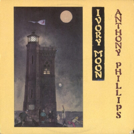 Anthony Phillips - Private Parts & Pieces VI - Ivory Moon (1986)