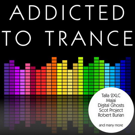VA - Addicted to Trance (2012)