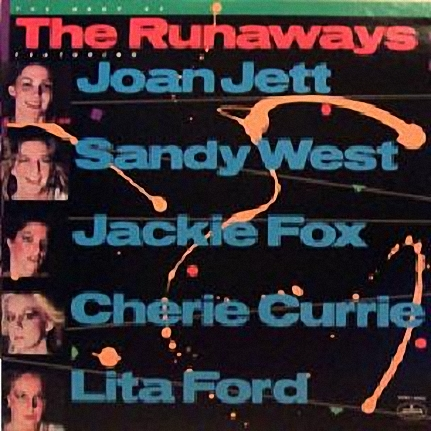 The Runaways - The Best Of The Runaways (1982)