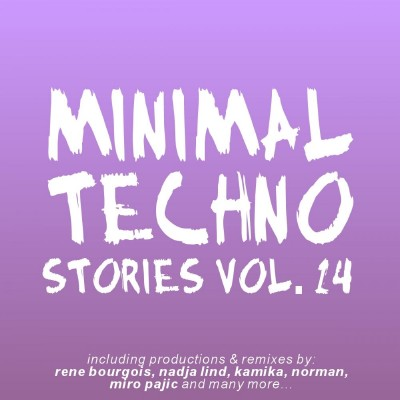 VA - Minimal Techno Stories Vol. 14 (2012)