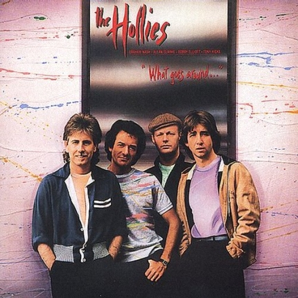 The Hollies - What Goes Around (1983)