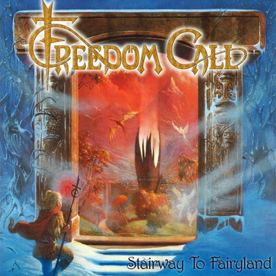 Freedom Call � Stairway To Fairyland (1999)