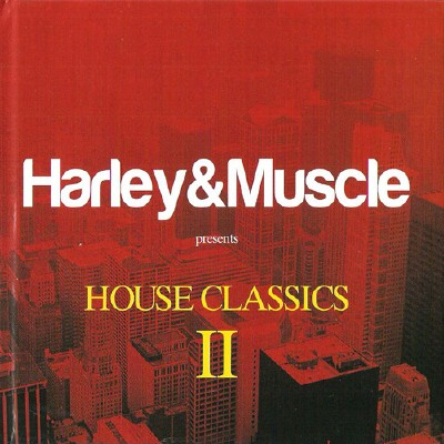 VA - Harley & Muscle presents House Classics 2 (2012)