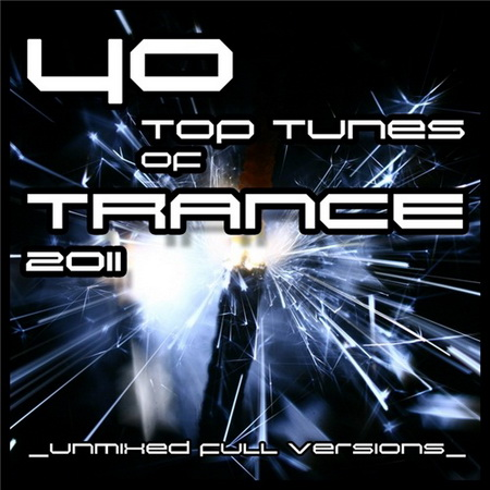 VA - 40 Top Tunes Of Trance (2011)
