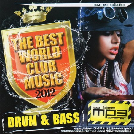 VA-Drum & Bass. The Best World Club Music (2012)