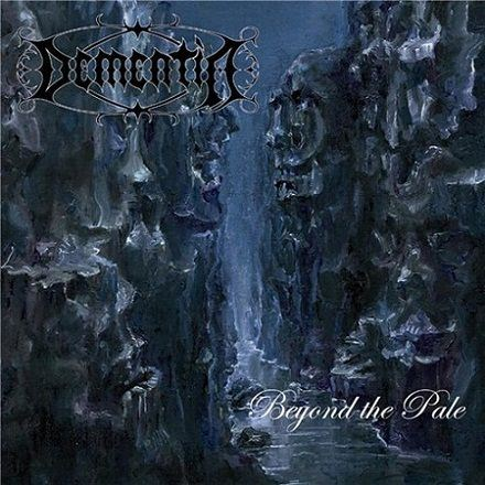 Dementia - Beyond the Pale (2011)