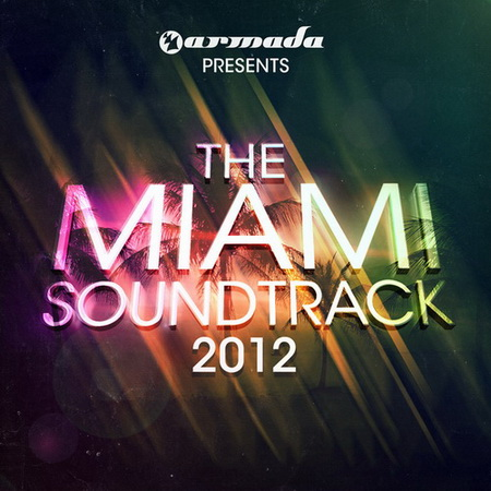 VA - Armada Presents The Miami Soundtrack 2012 (2012)