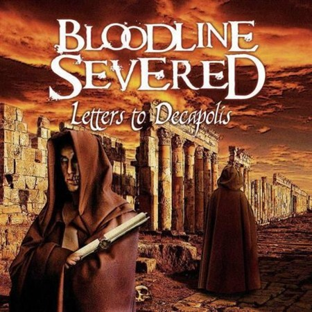 Bloodline Severed - Letters To Decapolis (2012)