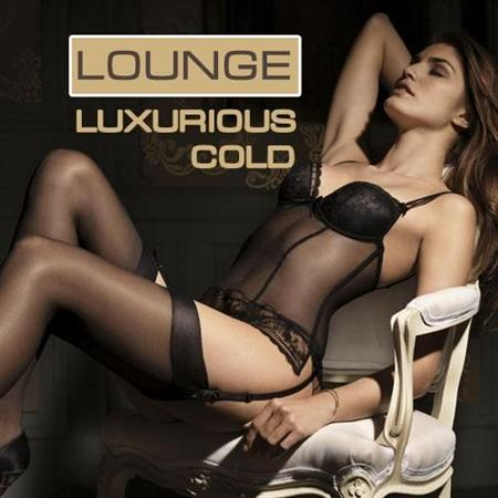 Luxurious Cold Lounge (2012)