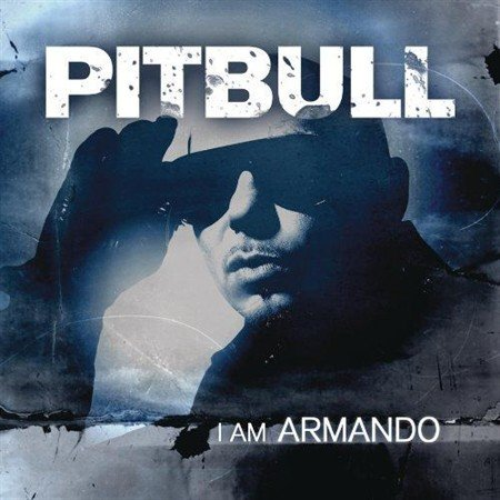 Pitbull - I Am Armando (2012) mp3 [RG]