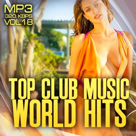 VA -  Top club music world hits vol.18 (2012)  MP3 [MULTI]