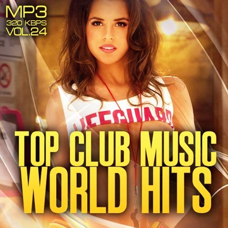 VA - Top club music world hits vol.24 (2012)  MP3 [RG]