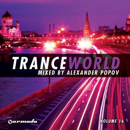 Trance World Vol.16 (Mixed By Alexander Popov) (2012)