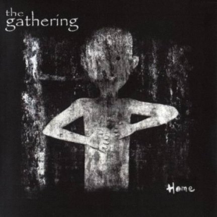 The Gathering - Home (2006)