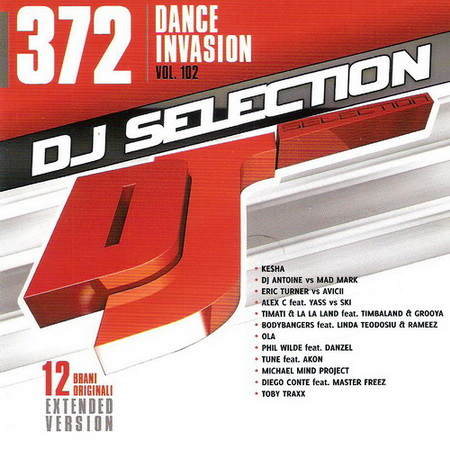 DJ Selection 372: Dance Invasion Vol.102 (2013)