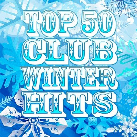 Top 50 Club Winter Hits (2013)