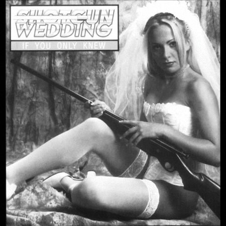 Shotgun Wedding - If You Only Knew (1998)