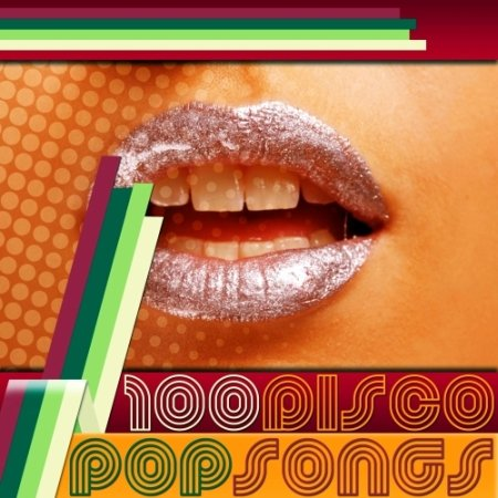 100 Disco Pop Songs (2013)
