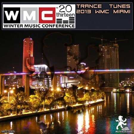 Winter Music Conference: Trance Tunes 2013 WMC Miami (2013)