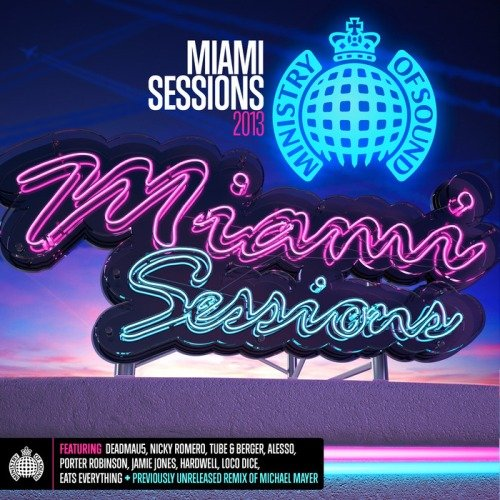 VA-Ministry Of Sound: Miami Sessions (2013)