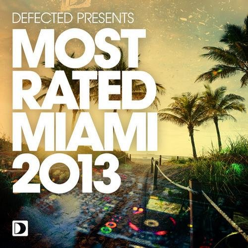 VA-Defected Presents Most Rated Miami 2013 (2013)