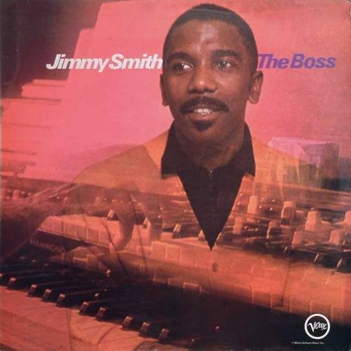 Jimmy Smith - The Boss (2004)