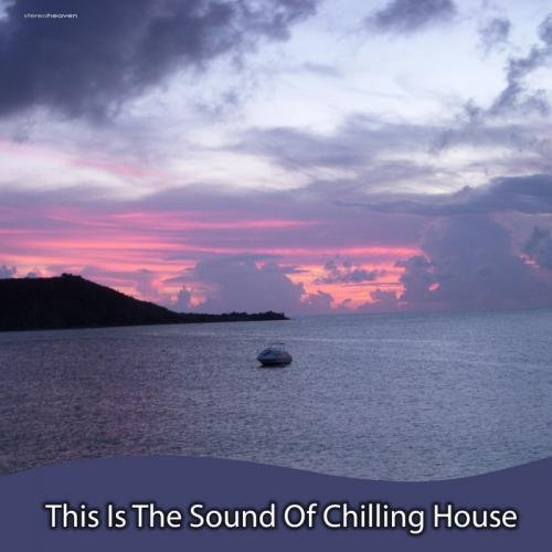 VA-This Is The Sound Of Chilling House (2013)