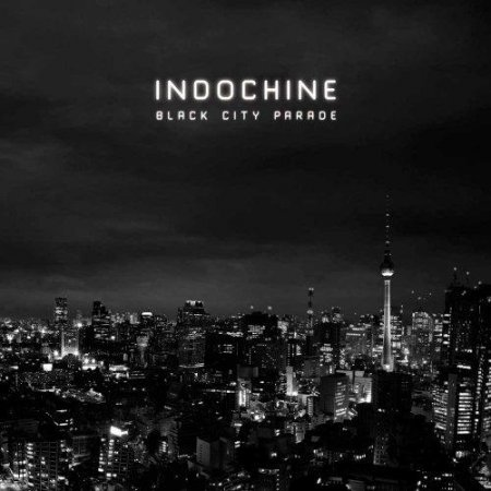 Indochine - Black City Parade (Limited Edition) (2013)