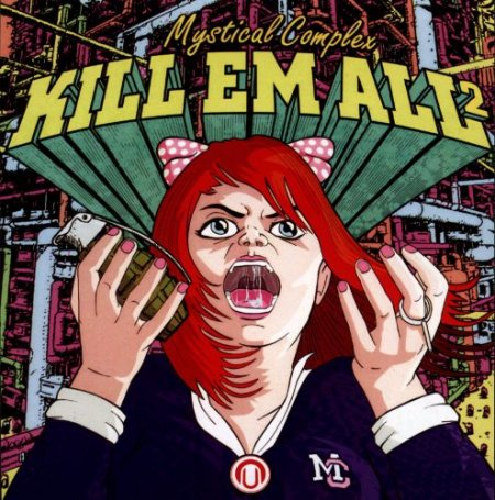 Mystical Complex - Kill Em All 2 (2013)