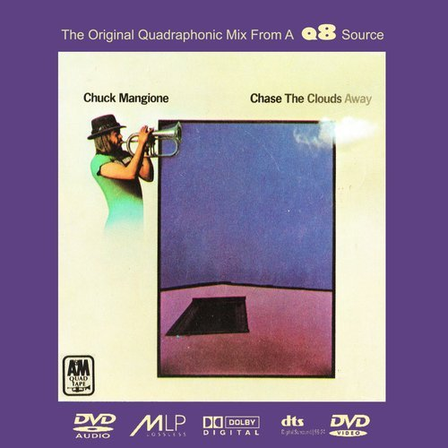 Chuck Mangione - Chase The Clouds Away [DVD-Audio] (1975)