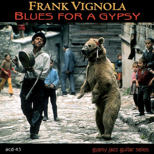 Frank Vignola - Blues For A Gypsy (2001)