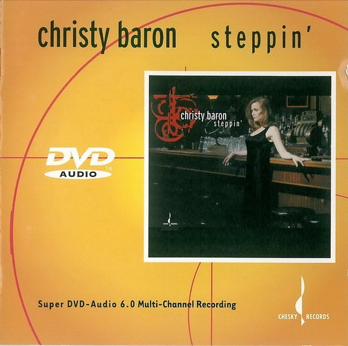 Christy Baron - Steppin' [DVD-Audio] (2001)