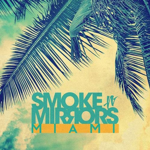 VA-Smoke N' Mirrors Miami (2013)