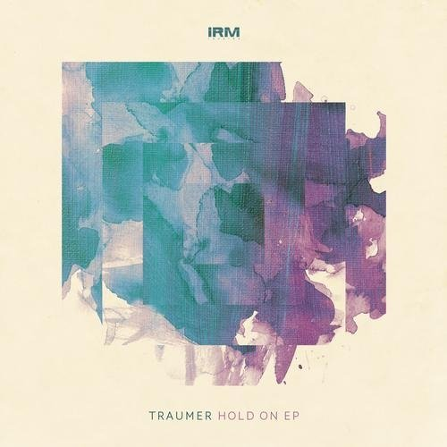 Traumer - Hold On EP (2013)