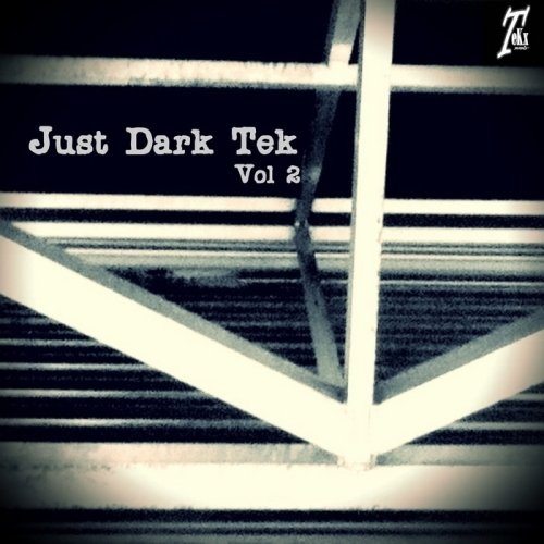 VA-Just Dark Tek Vol.2 (2013)