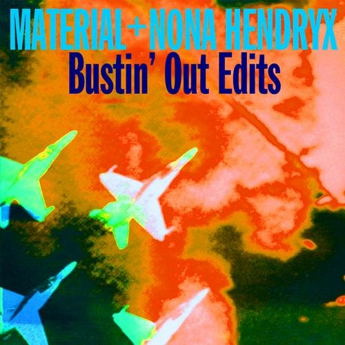 Material And Nona Hendryx - Bustin Out Edits EP