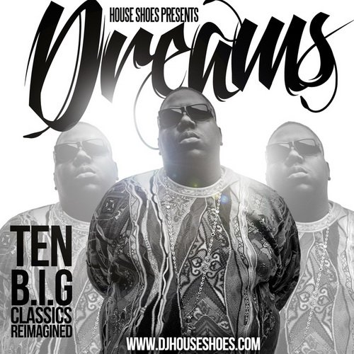 Notorious B.I.G. - Dreams B.I.G. ReImagined (2013)