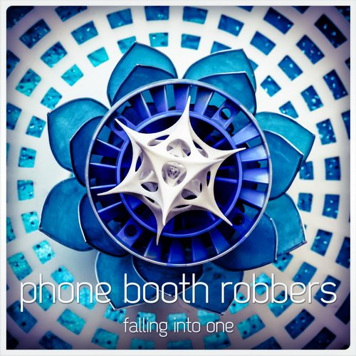 Phone Booth Robbers - Falling Into One (2013)