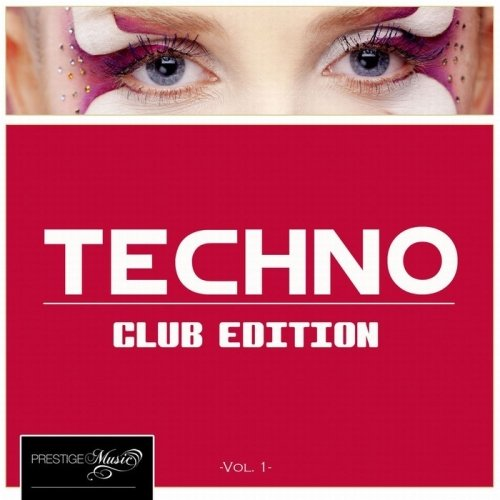 VA-Techno Club Edition Vol.1 (2013)