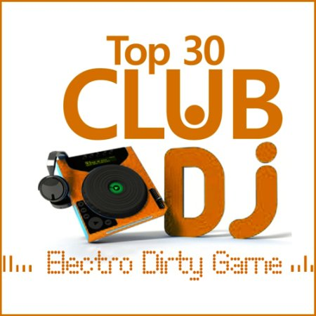 VA-Electro 30 TOP Dirty Game (2013)