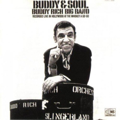 Buddy Rich Big Band - Buddy & Soul (1969)