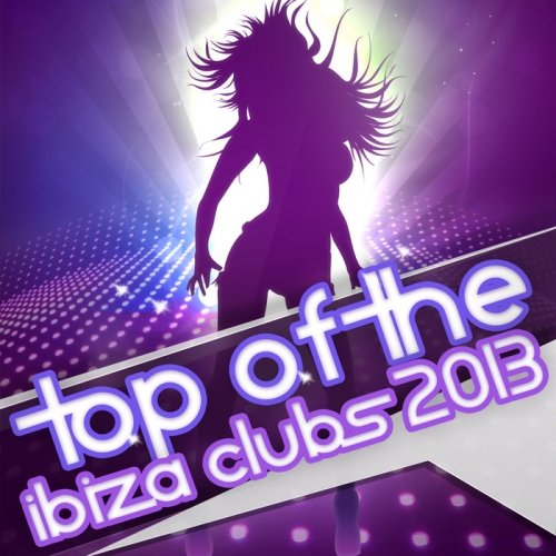 VA-Top Of The Ibiza Clubs (2013)