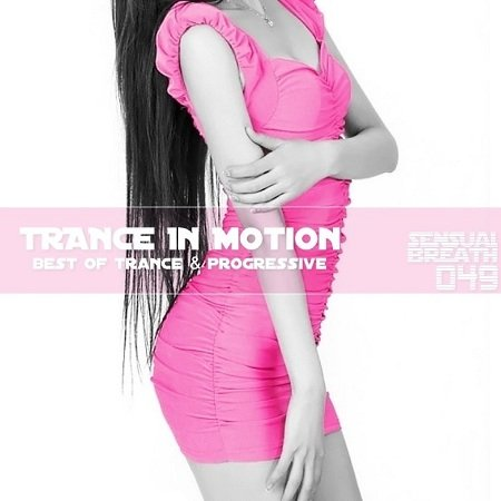 VA-Trance In Motion - Sensual Breath 049 (2013)