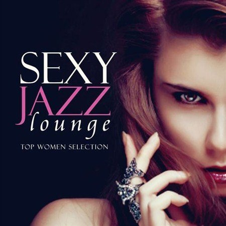 VA-Sexy Jazz Lounge. Top Women Selection (2013)