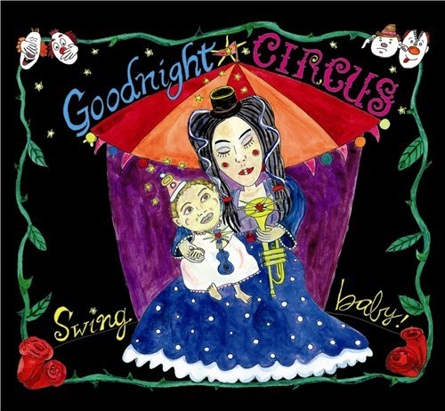 Goodnight Circus - Swing Baby! (2013) 320 kbps