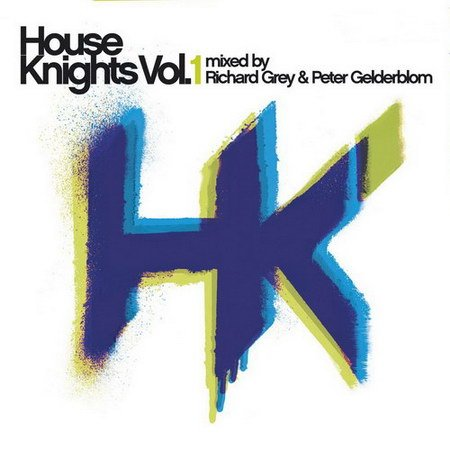 VA-House Knights Vol.1 (Mixed by Richard Grey & Peter Gelderblom) (2013)