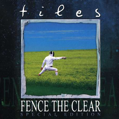 Tiles - Fence The Clear (1997) (Rem 2004)