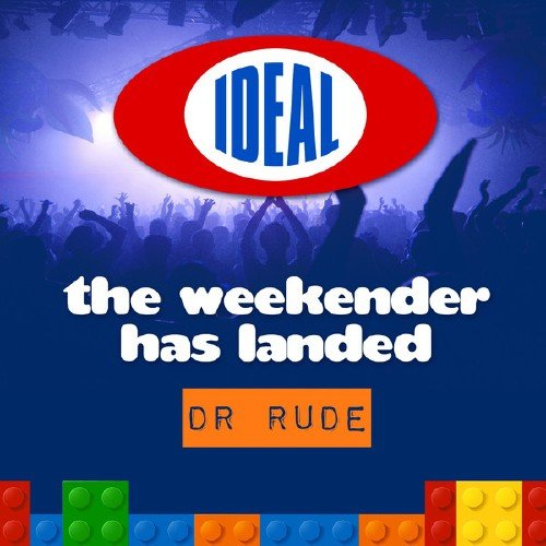 VA-The Weekender Has Landed (Mixed By Dr. Rude) (2013)